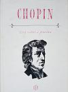 Chopin - listy rodině a přátelům