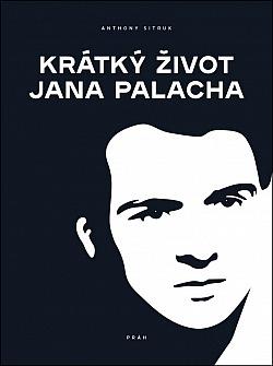 Krátký život Jana Palacha obálka knihy