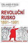 Revoluční Rusko 1891 – 1991