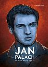 Jan Palach - Hrdina, nebo oběť?