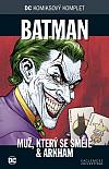 Batman: Muž, který se směje & Arkham