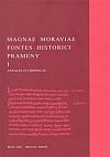 Prameny k dějinám Velké Moravy I. Letopisy a kroniky
