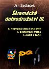 Štramácká dobrodružství III.