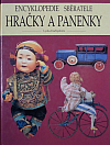 Encyklopedie sběratele: Hračky a panenky