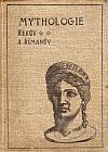 Mythologie Řekův a Římanův