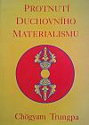 Protnutí duchovního materialismu