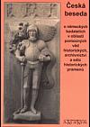 Česká beseda o německých badatelích v oblasti pomocných věd historických, archivnictví a edic historických pramenů