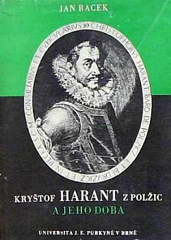 Kryštof Harant z Polžic a jeho doba. 3. díl, 1. část: Dílo literární a hudební obálka knihy