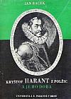 Kryštof Harant z Polžic a jeho doba. 3. díl, 1. část: Dílo literární a hudební