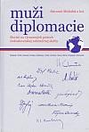 Muži diplomacie: Slováci na významných postoch československej zahraničnej služby