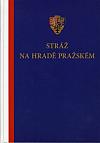 Stráž na Hradě pražském