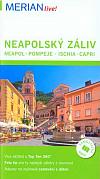 Neapolský záliv: Neapol, Pompeje, Ischia, Capri