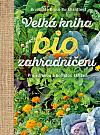 Velká kniha biozahradničení