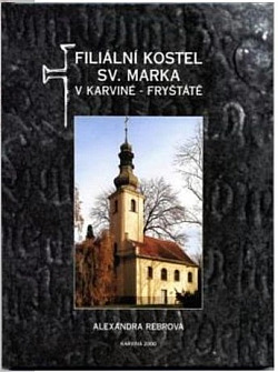 Filiální kostel sv. Marka v Karviné-Fryštátě obálka knihy