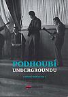 Podhoubí undergroundu