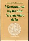 Významová výstavba literárního díla