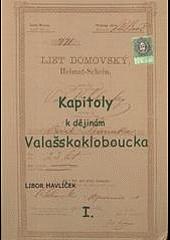 Kapitoly k dějinám Valašskokloboucka I.