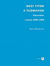 Mezi Titem a Tudjmanem: Chorvatsko v letech 1989-1990