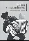 Balkán a nacionalismus