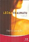 Léčba traumatu - Program probuzení moudrosti těl