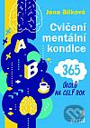 Cvičení mentální kondice: 365 úkolů na celý rok