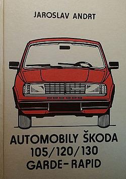 Automobily Škoda 105/120/130 Garde-Rapid obálka knihy
