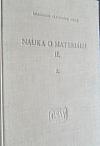 Nauka o materiálu II. svazek 1.