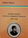 Donský kozák Michail Fedorovič Frolov (1897-1930)