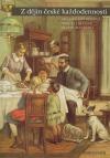 Z dějin české každodennosti: život v 19. století