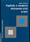 Kapitoly z moderní ekonomie trhů práce