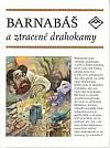 Barnabáš a ztracené drahokamy (aneb Adónis a Afrodíté)