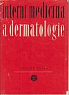 Interní medicína a dermatologie