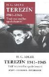 Terezín 1941 - 1945 - Tvář nuceného společenství obálka knihy