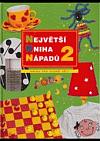 Největší kniha nápadů 2 - Kniha pro starší děti