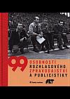 99 osobností rozhlasového zpravodajství a publicistiky