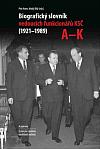 Biografický slovník vedoucích funkcionářů KSČ (1921 – 1989)