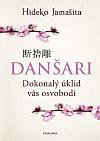 Danšari - Dokonalý úklid vás osvobodí