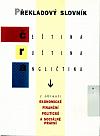 Překladový slovník Čeština ruština angličtina z oblasti Ekonomické finanční politické a sociálně právní