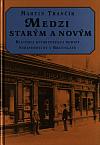 Medzi starým a novým: História kníhkupeckej rodiny Steinerovcov v Bratislave