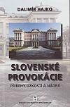 Slovenské provokácie
