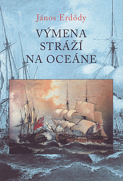 Výmena stráží na oceáne obálka knihy