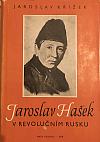 Jaroslav Hašek v revolučním Rusku