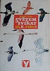 Světem zvířat díl II.: Ptáci 1