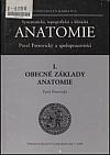 I. Obecné základy Anatomie