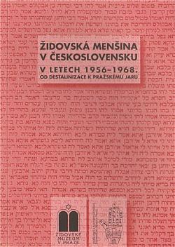 Židovská menšina v Československu v letech 1956-1968 obálka knihy