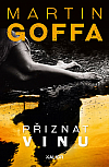 Martin Goffa přestavuje nového hrdinu v sugestivním románu Přiznat vinu