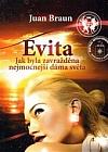 Evita: Jak byla zavražděna nejmocnější dáma světa