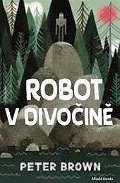 Robot v divočině obálka knihy