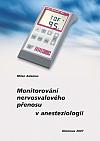 Monitorování nervosvalového přenosu v anesteziologii