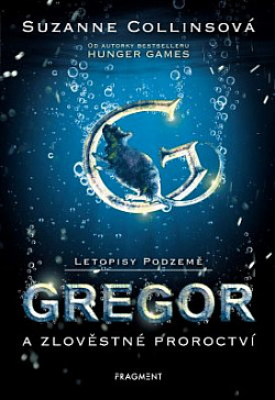 Gregor a zlověstné proroctví obálka knihy
